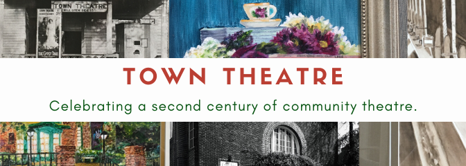 Town Theatre happenings